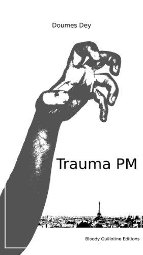 Trauma PM par Doumes Dey