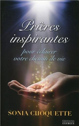 Prières inspirantes pour éclairer votre chemin
