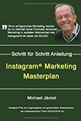 Instagram Marketing Masterplan: Wie du dir bei Instagram eine Gewinn bringende Fanbase auf Instagram aufbaust Taschenbuch