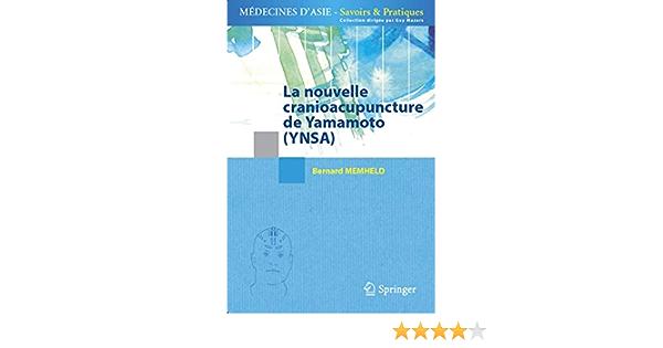 La Nouvelle Cranioacupuncture De Yamamoto Ynsa Amazon It Memheld Bernard Libri In Altre Lingue