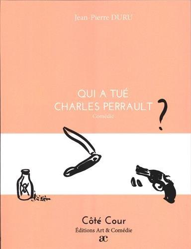Qui a tué Charles Perrault ?