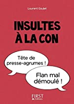 Petit Livre - Insultes à la con de Laurent GAULET