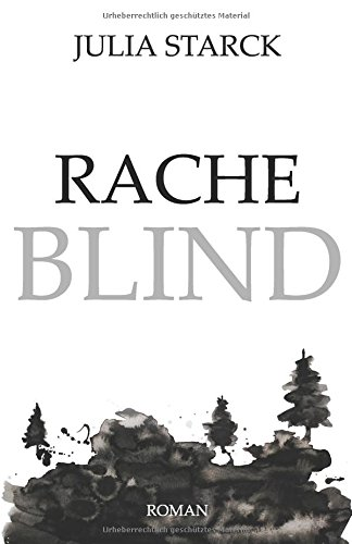 Racheblind (Rahel, Band 1)