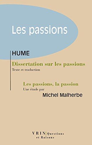 Dissertation sur les passions. Suivie d'une tude  les Passions, la Passion