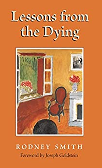 Lessons from the Dying (English Edition) par [Smith, Rodney]