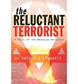 [ THE RELUCTANT TERRORIST: A NOVEL OF THE AMERICAN HOLOCAUST ] BY Schwartz, Harvey A ( AUTHOR )Sep-05-2009 ( Paperback )
