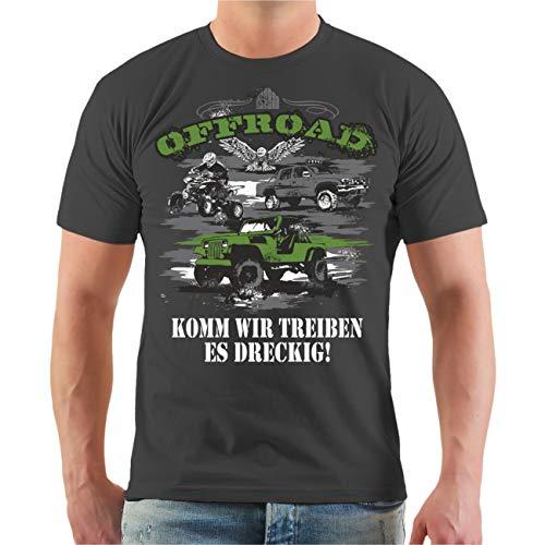 Männer und Herren T-Shirt Offroad Komm wir Treiben es dreckig Größe S - 8XL