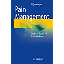 Pain Management: Essential Topics for Examinations (English Edition)
