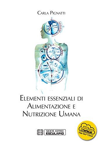 Elementi essenziali di alimentazione e nutrizione umana