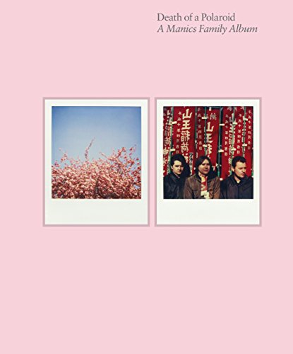 death-of-a-polaroid-a-manics-family-album