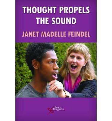 the-thought-propels-the-sound-author-janet-madelle-feindel-may-2009