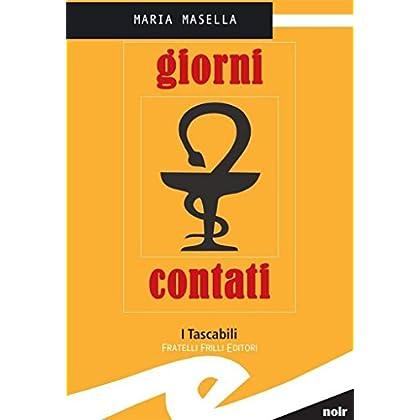 Giorni Contati (Liguria In Giallo. 3ª Serie)