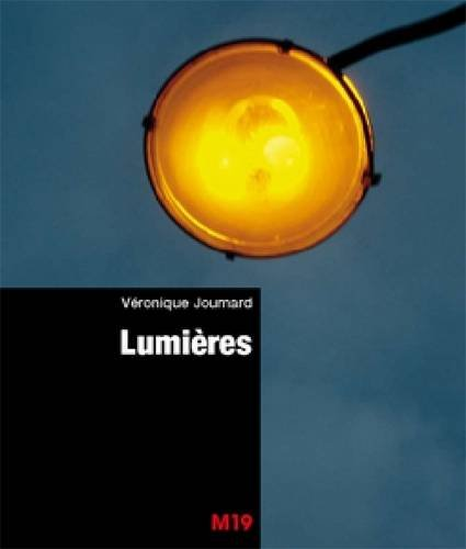 Veronique Joumard: Lumieres