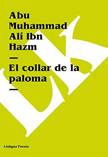 El collar de la paloma (Spanish Edition)