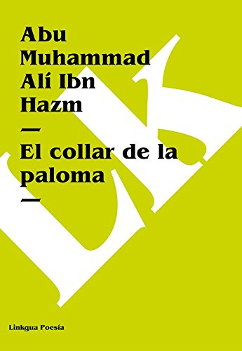 Descargar Libro El collar de la paloma de Abu Muhammad Alí Ibn Hazm