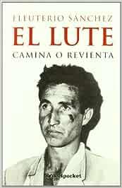 Amazon In Buy Lute Camina O Revienta El Book Online At Low Prices In India Lute Camina O Revienta El Reviews Ratings