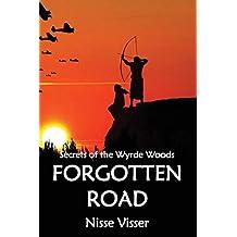 FORGOTTEN ROAD (Secrets of the Wyrde Woods)