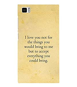 Fuson Designer Back Case Cover for Xiaomi Mi3 :: Xiaomi Mi 3 (I love you quotes :: Love is not for things quote :: Best love quote :: Heart touching love quote)