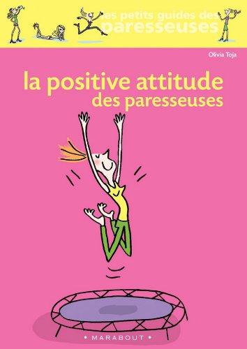 La positive attitude des paresseuses (Psychologie)...