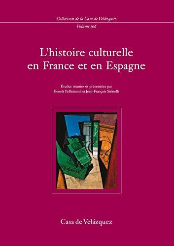 L'Histoire culturelle en France et en Espagne par Pascale Goetschel
