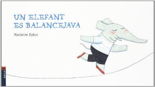 Un elefant es balancejava (Cuca de Llum)