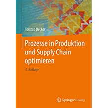 Prozesse in Produktion und Supply Chain optimieren