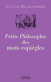 Petite philosophie des mots espiègles par Anne Mikolajczak