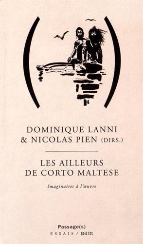 Les Ailleurs de Corto Maltese : Imaginaires à l'oeuvre