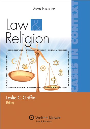 Law and Religion: Cases in Context (Law & Business)