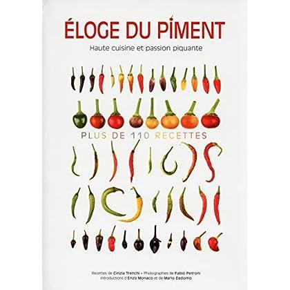 Eloge du piment - Haute cuisine et passion piquante