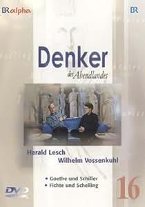 Tl.16 : Goethe und Schiller, Fichte und Schelling, 1 DVD