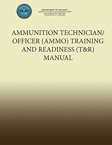 Ammunition Technician/Officer (Ammo) Training and Readiness (T&r) Manual por Department of the Navy