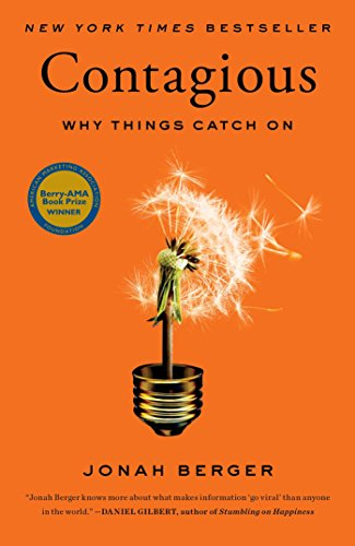 Contagious: Why Things Catch on por Jonah Berger
