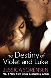 The Destiny of Violet and Luke (The Coincidence Series Book 3)