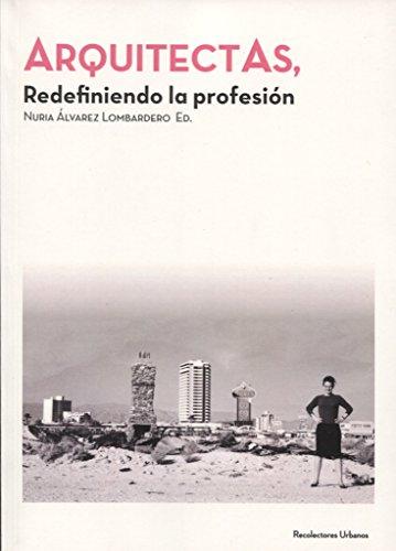 ArquitectAs: Redefiniendo la profesión (colección conferences [CSS])
