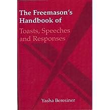 The Freemason's Handbook of Toasts and Responses