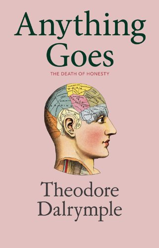 Anything Goes por Theodore Dalrymple