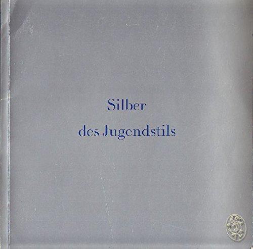 Silber des Jugendstils. Museum Villa Stuck München 25. April bis 24. Juni 1979.
