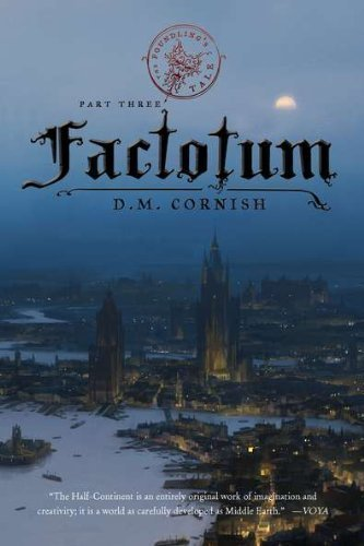 The Foundling's Tale, Part Three: Factotum by Cornish, D. M. (2011) Paperback
