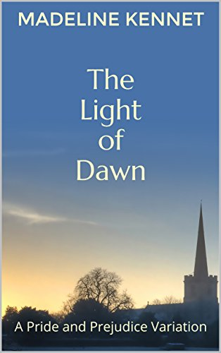 the-light-of-dawn-a-pride-and-prejudice-variation-english-edition