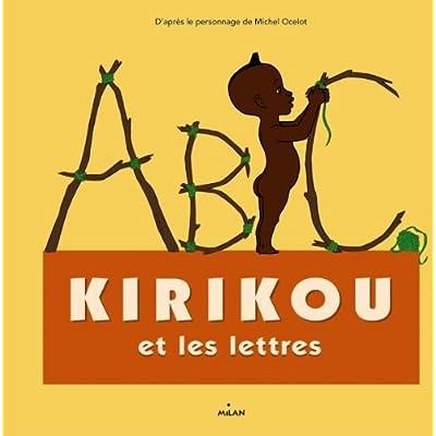 Kirikou et les lettres