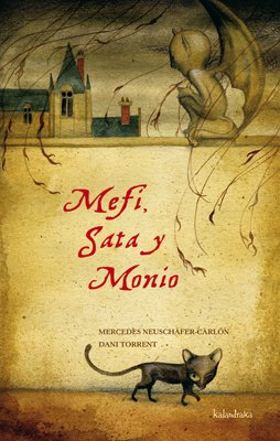 Mefi, Sata y Monio (sieteleguas) por Mercedes Neuschäfer-Carlón