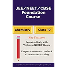 JEE | NEET | CBSE Foundation Course Chemistry- Class 10: Bridging Gap Between CBSE AND Competitive Exams