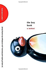 The Boy Book: A Study of Habits and Behaviors, Plus Techniques for Taming Them (Ruby Oliver Novels (Paperback))