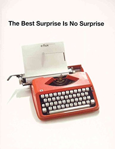 [(The Best Surprise is No Surprise)] [By (author) Anton Vidokle] published on (March, 2007)