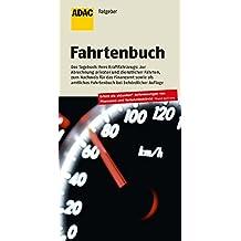 ADAC Fahrtenbuch, 28. Auflage (ADAC Fachliteratur)