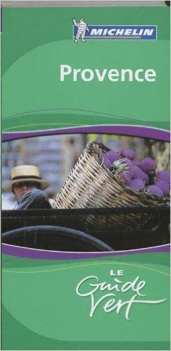 Provence de Michelin ,Guylaine Idoux (Reviewer),Stphanie Vinet (Reviewer) ( 15 fvrier 2009 )