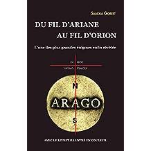 Du fil d'Ariane au fil d'Orion : L'une des plus grandes énigmes enfin révélée: Avec le livret illustré en couleur