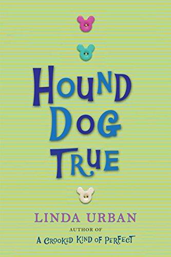 Hound Dog True por Linda Urban