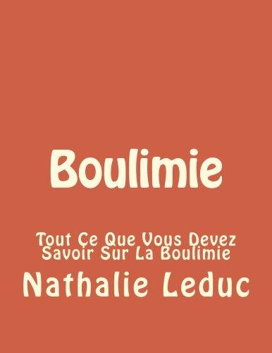 Boulimie: Tout Ce Que Vous Devez Savoir Sur La Boulimie